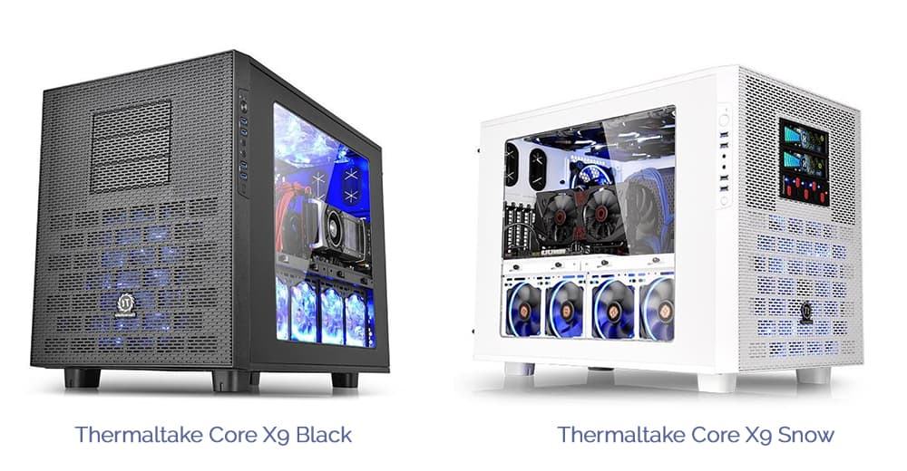 Thermaltake Core X9 Black and Snow Editions