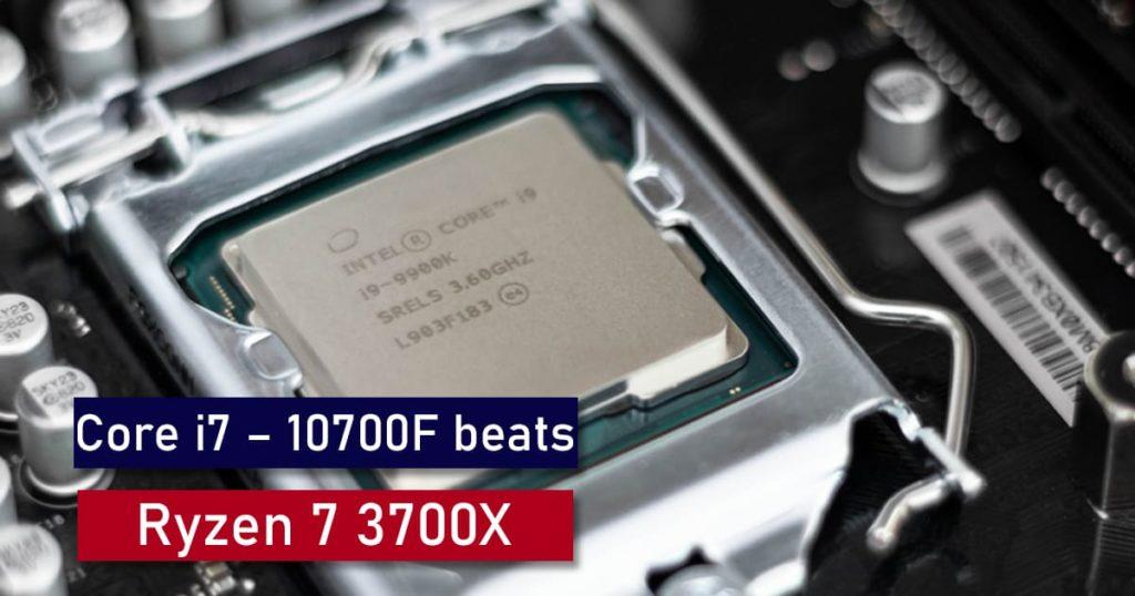 Core i7 10700F vs Ryzen 7 3700X