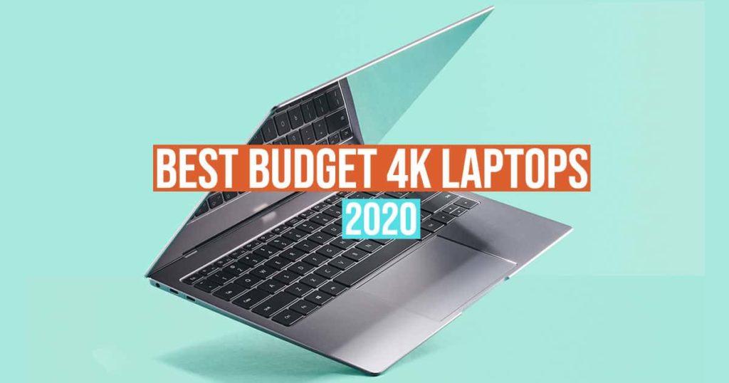 best budget 4k laptops 2020