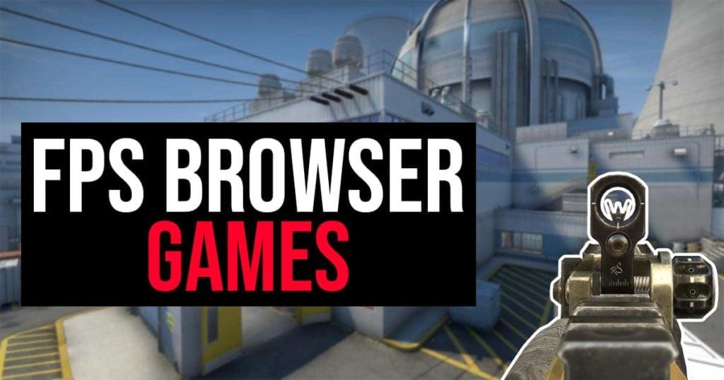 FPS browser games