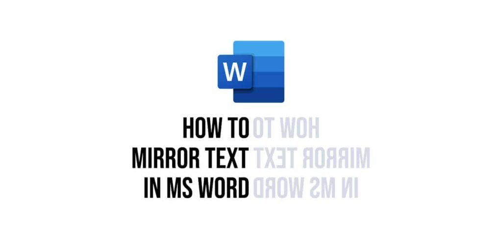how to mirror text in ms word