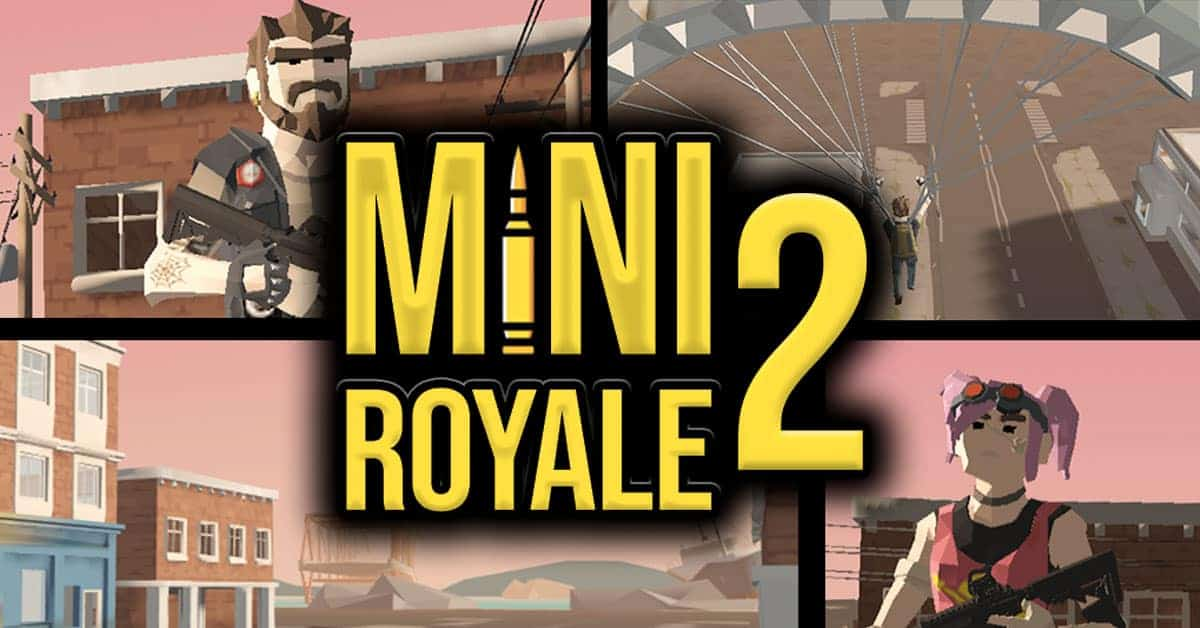 Mini Royale 2
