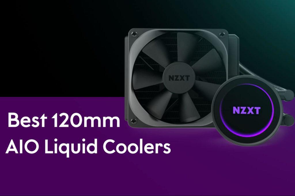Best 120mm AIO Liquid Cooler