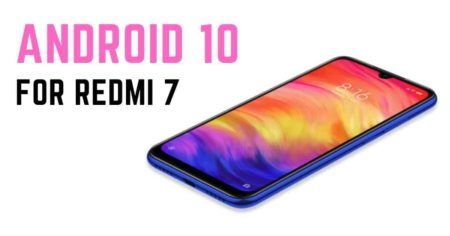 Android 10 update for Redmi 7