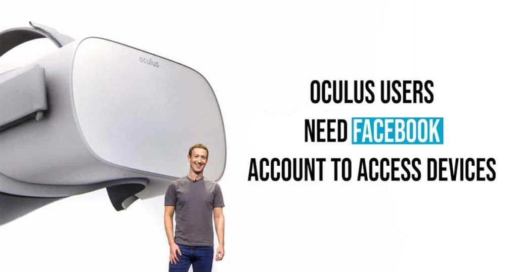 Oculus Users Need Facebook Account To Access Devices