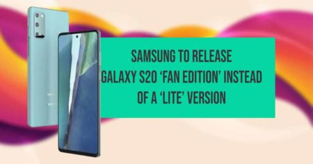 samsung to release galaxy s20 fan edition