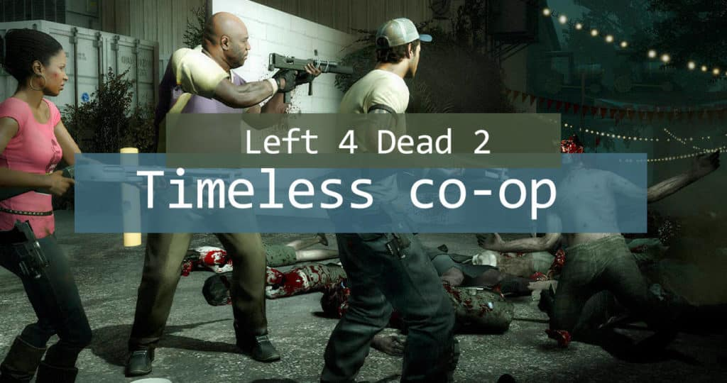 Left 4 Dead 2 Review - Is it still a worthy co-op survival game? (2020)