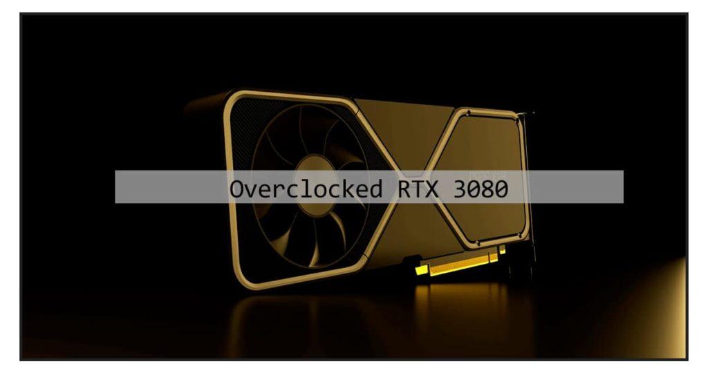 Nvidia RTX 3080 GPU breaks all-time overclocking records