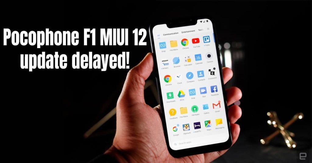 Pocophone F1 MIUI 12 update delayed