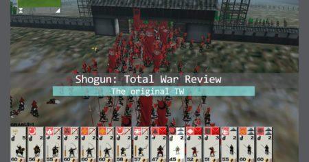 Shogun: Total War Collection - Is the original Total War still good on 2020?