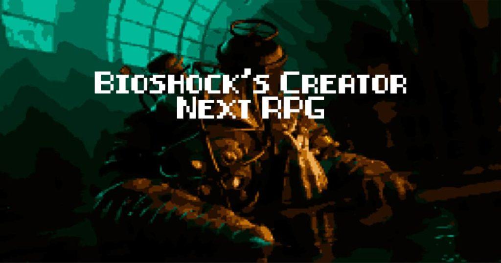 Bioshock original creator is working on a new original video-game