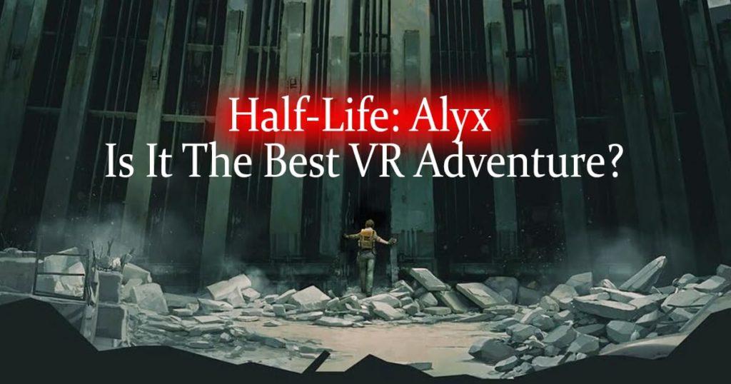 Half-Life Alyx review.jpg