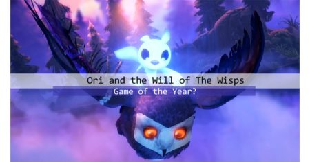 Ori And The Will of The Wisps The best single-player PC game of 2020