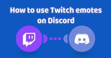 How to Use Twitch Emotes on Discord