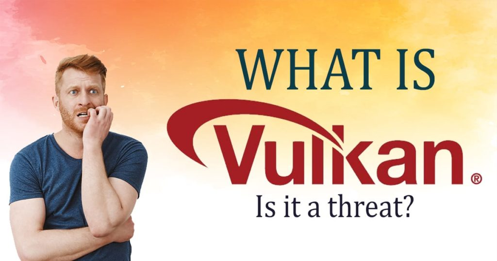 what-is-vulkanrt-is-it-a-threat-install-and-uninstall