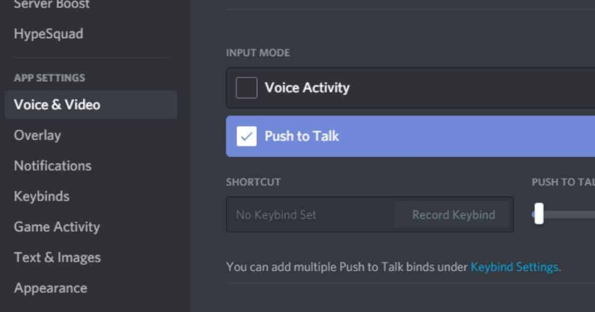 Under Voice and Video of User settings, enable 'Push To Talk.'
