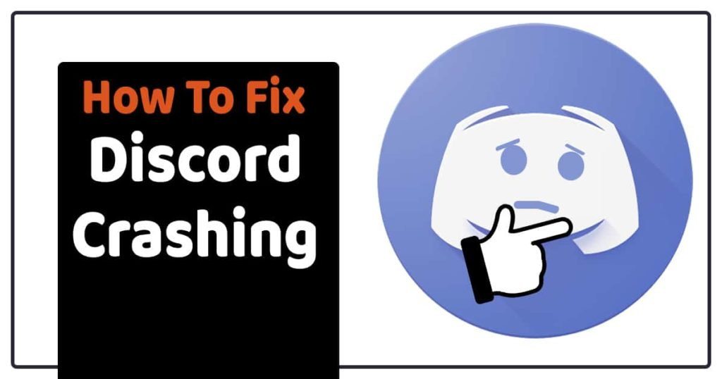 How To Fix Discord Crashing