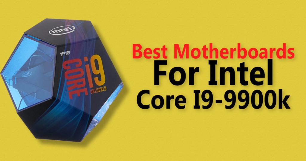 best motherboard for i9 9900k 1