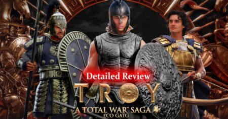 Total War Saga: Troy - Detailed Review