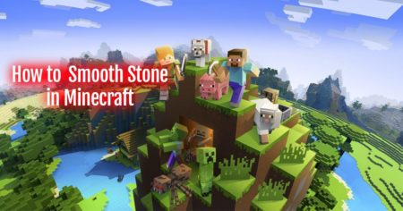 How to Make a Smooth Stone in Minecraft