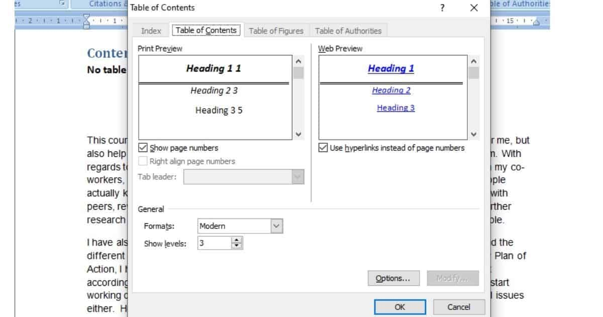 From the dialog box, you can make various changes to your table of contents