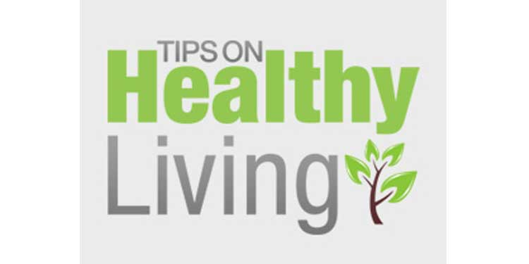 Tips on Healthy Living
