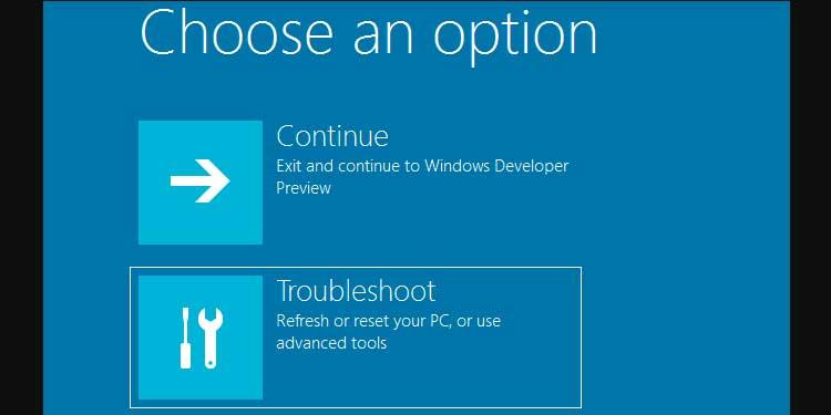 Windows Choose an Options Troubleshoot options