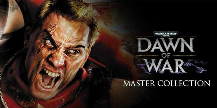 Warhammer 40K: Dawn of War  - Master Collection